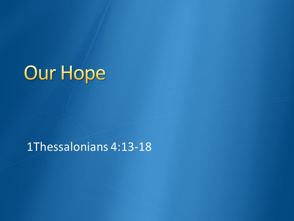 1Thessalonians 4:13-18