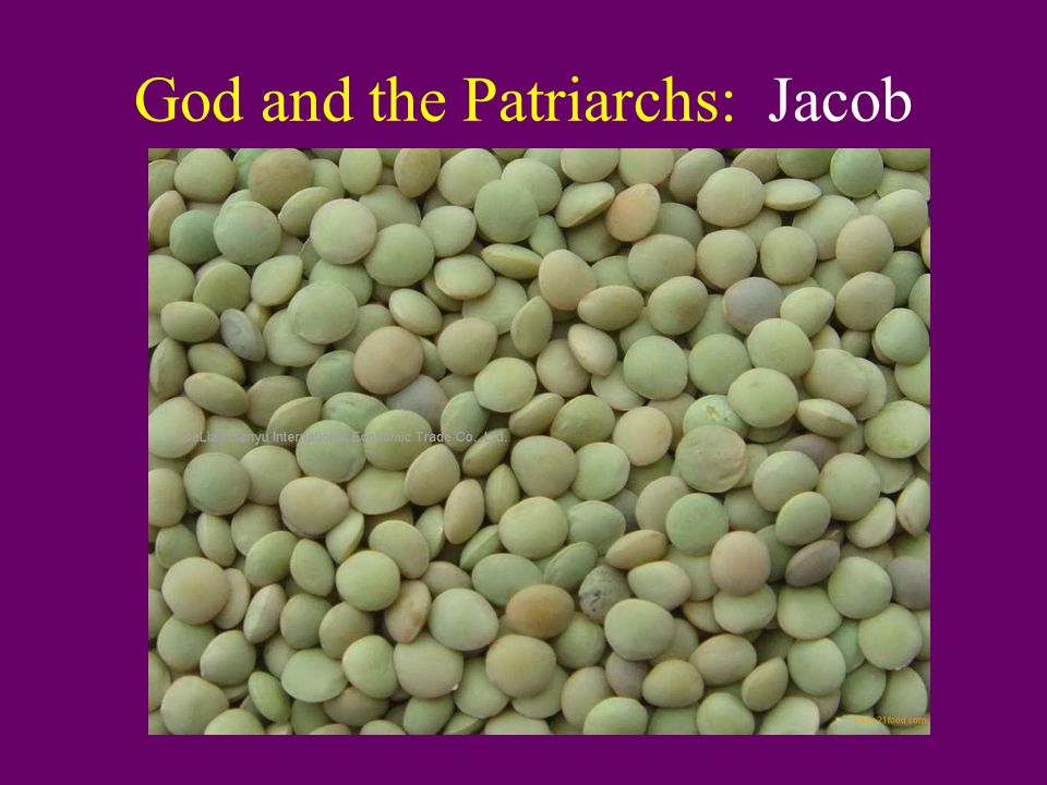 God and the Patriarchs: Jacob