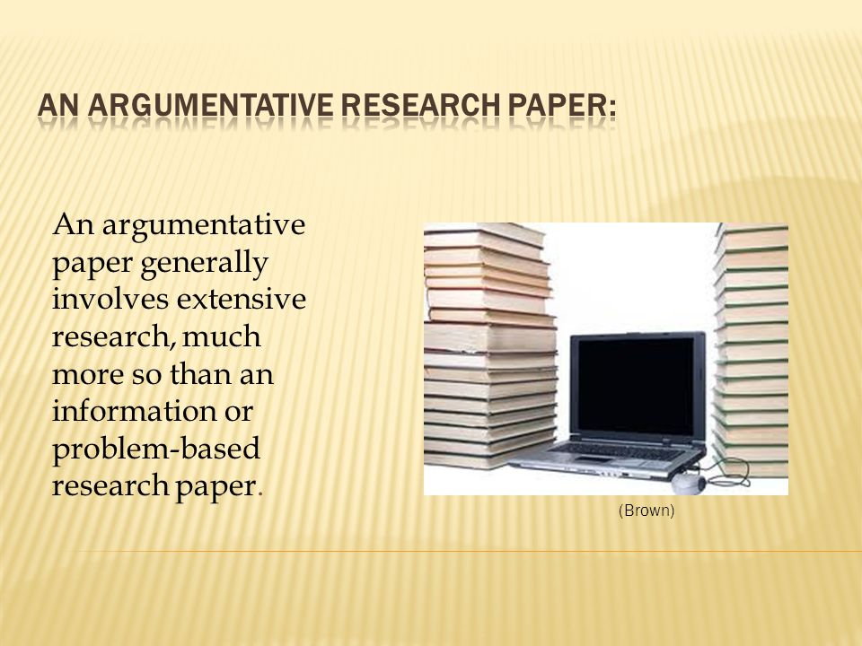 Argumentative papers take a stand on an issue and defend that position.