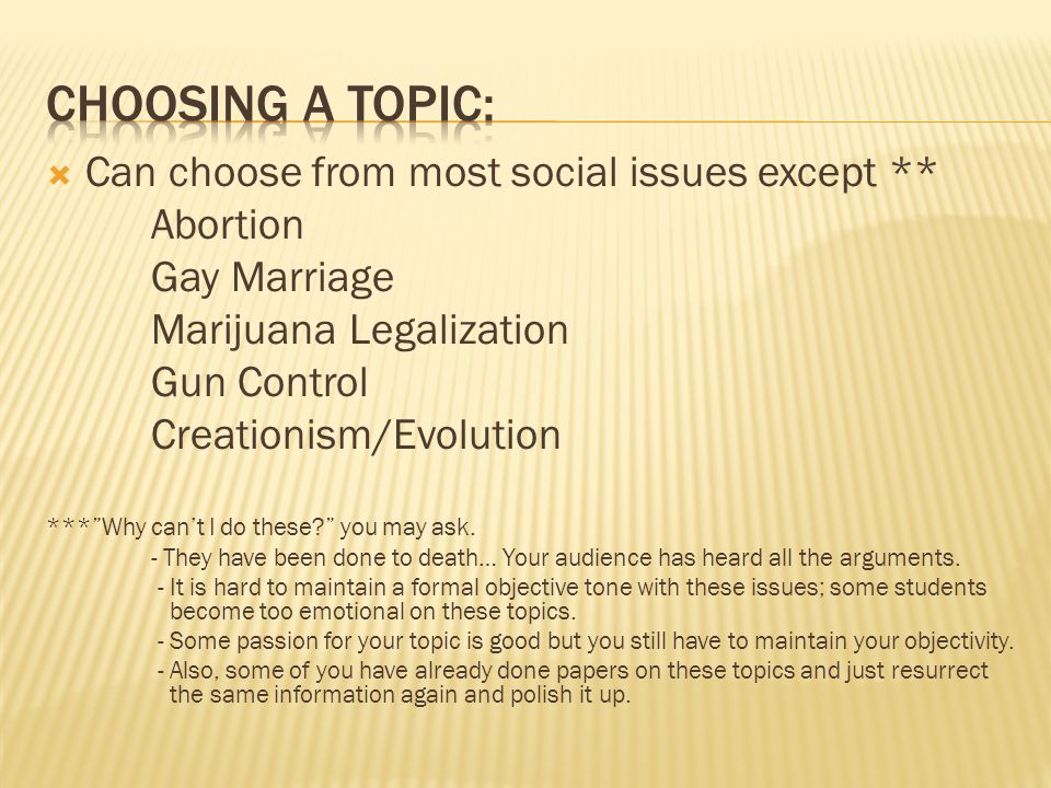 " Can choose from most social issues except ** Abortion Gay Marriage Marijuana Legalization Gun Control Creationism/Evolution ***""Why can't I do these"