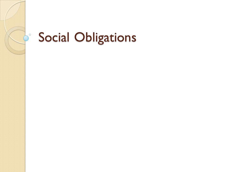 Social Obligations