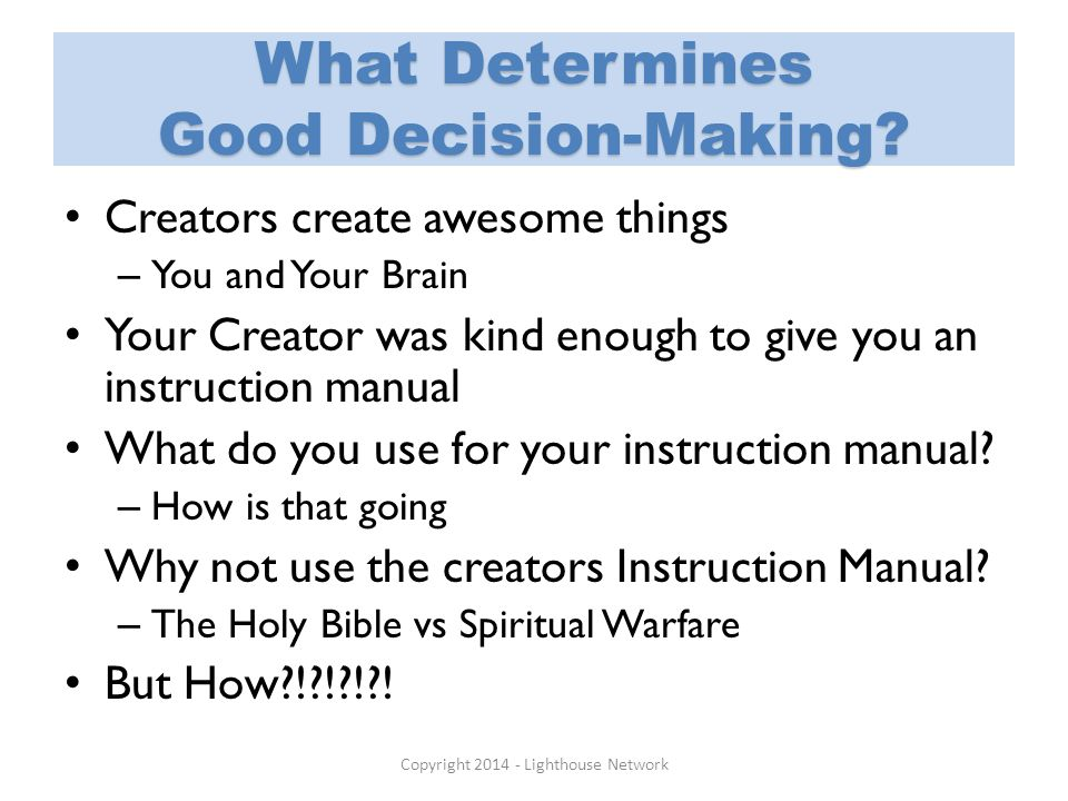 What Determines Good Decision-Making.