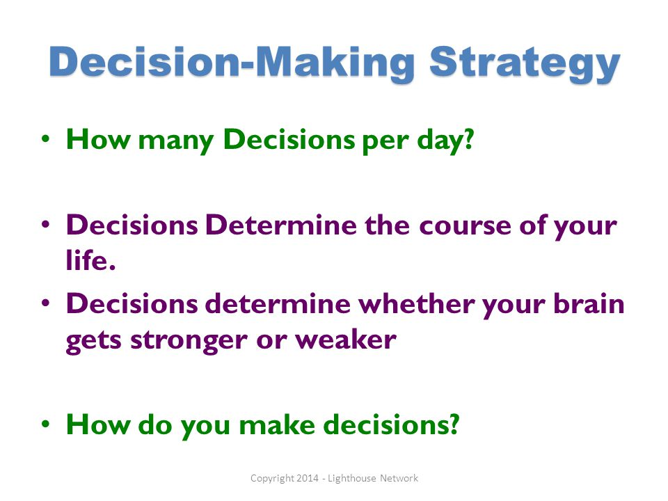 Decision-Making Strategy How many Decisions per day.