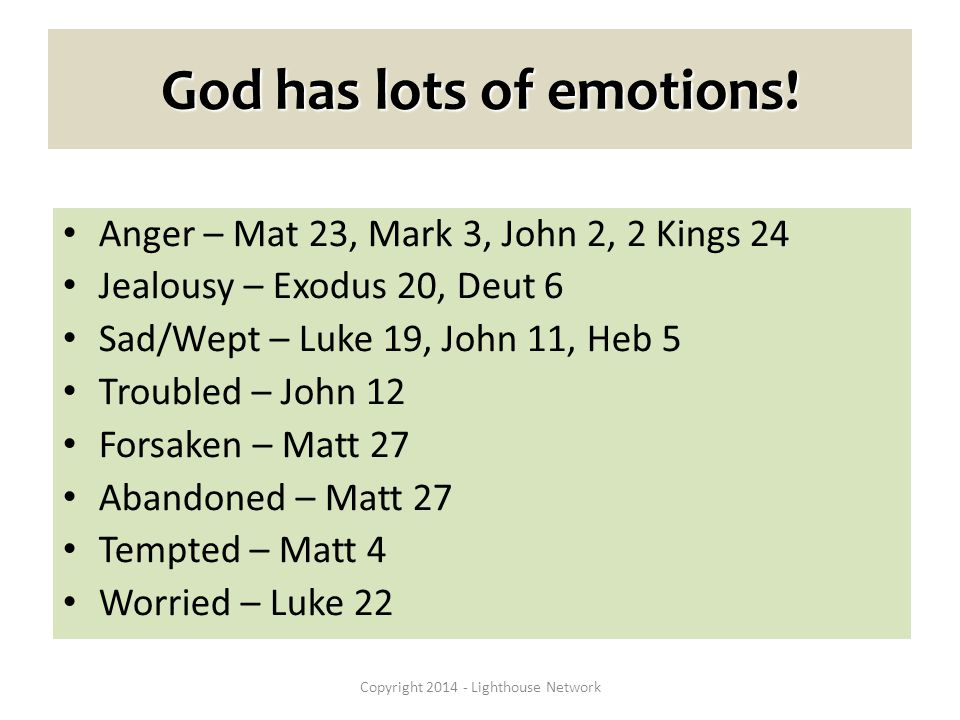 God has lots of emotions.