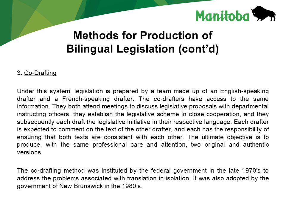 Methods for Production of Bilingual Legislation (cont'd) 3.