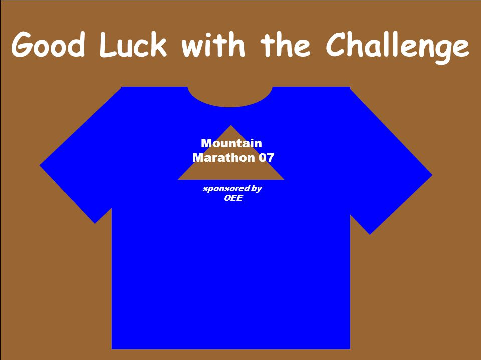 Good Luck with the Challenge Mountain Marathon 07 sponsored by OEE