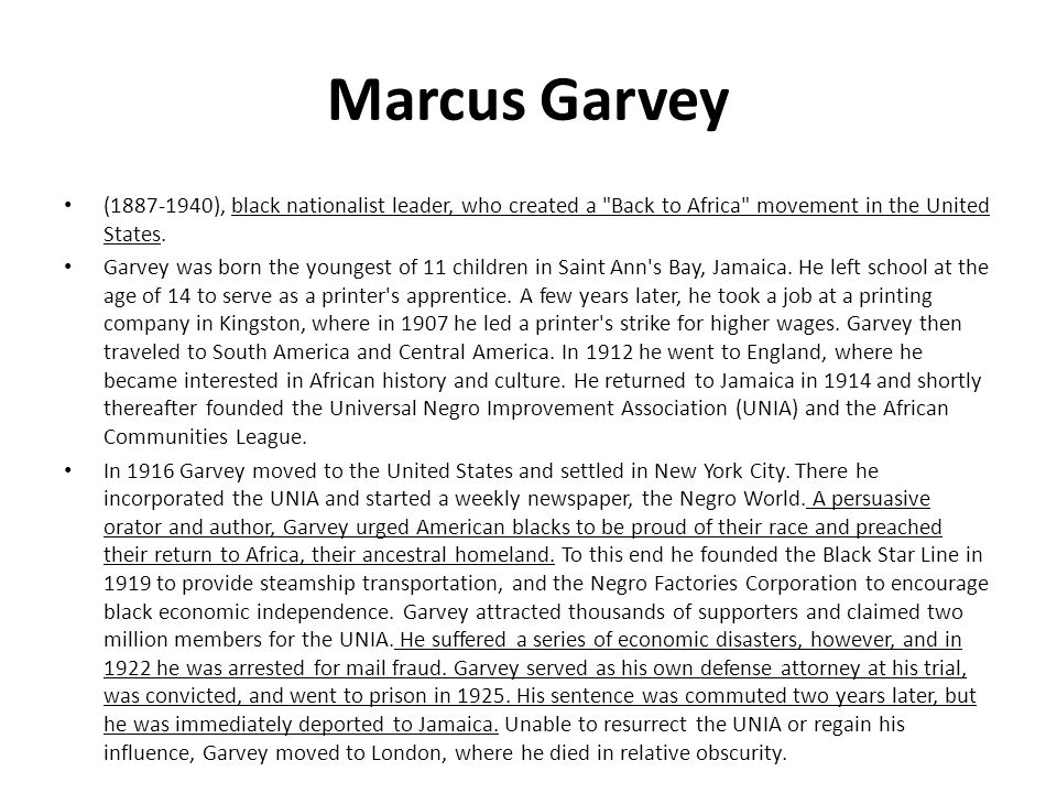 Marcus Garvey (1887-1940), black nationalist leader, who created a