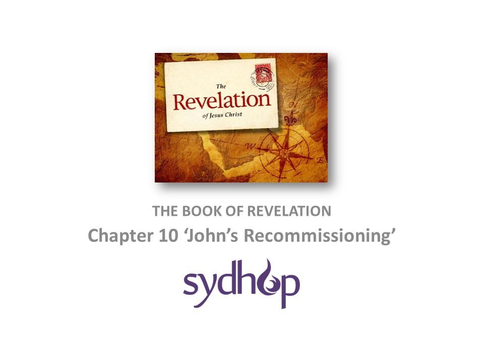 Revelation 10: Overview V.1-3a: The descriptions of Christ-like angel V.3b-4: The sealed 7 Thunders V.5-7: The completion of the mystery of God V.8-9: The little book V.10: Recommissioning of John to prophesy again