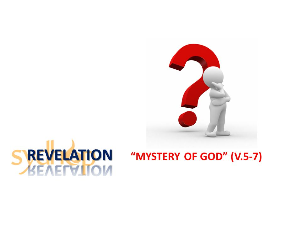 'Mystery' Summary The mystery is to do with the Kingdom of God.