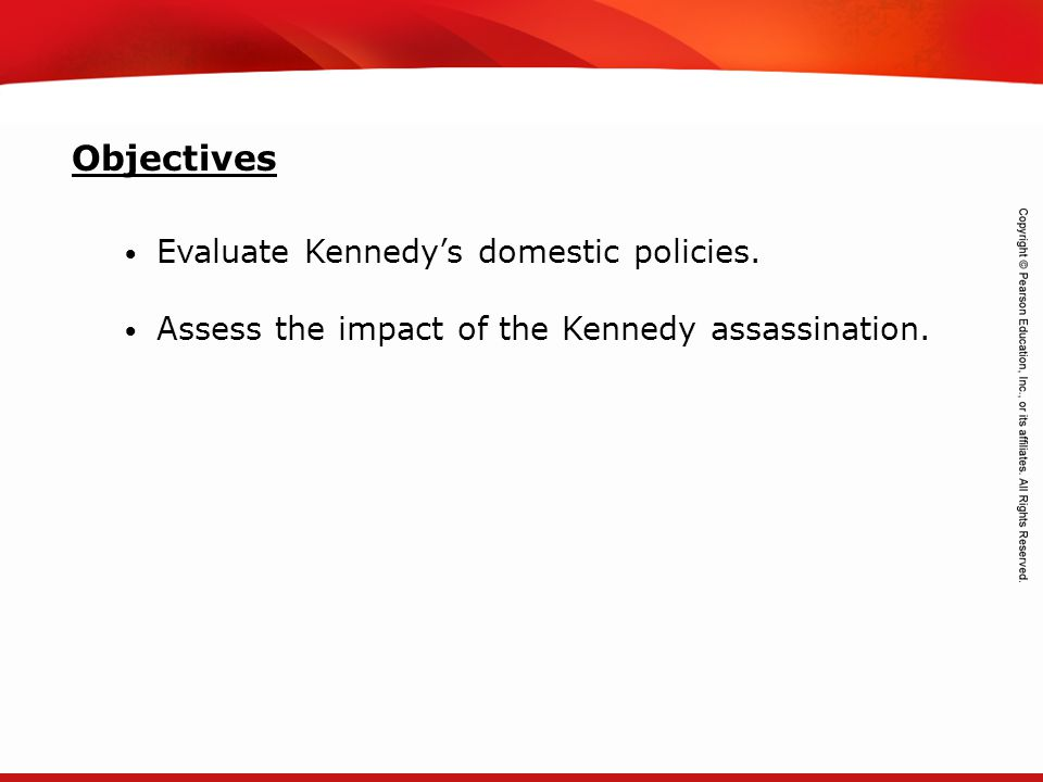 TEKS 8C: Calculate percent composition and empirical and molecular formulas. Evaluate Kennedy's domestic policies. Assess the impact of the Kennedy as