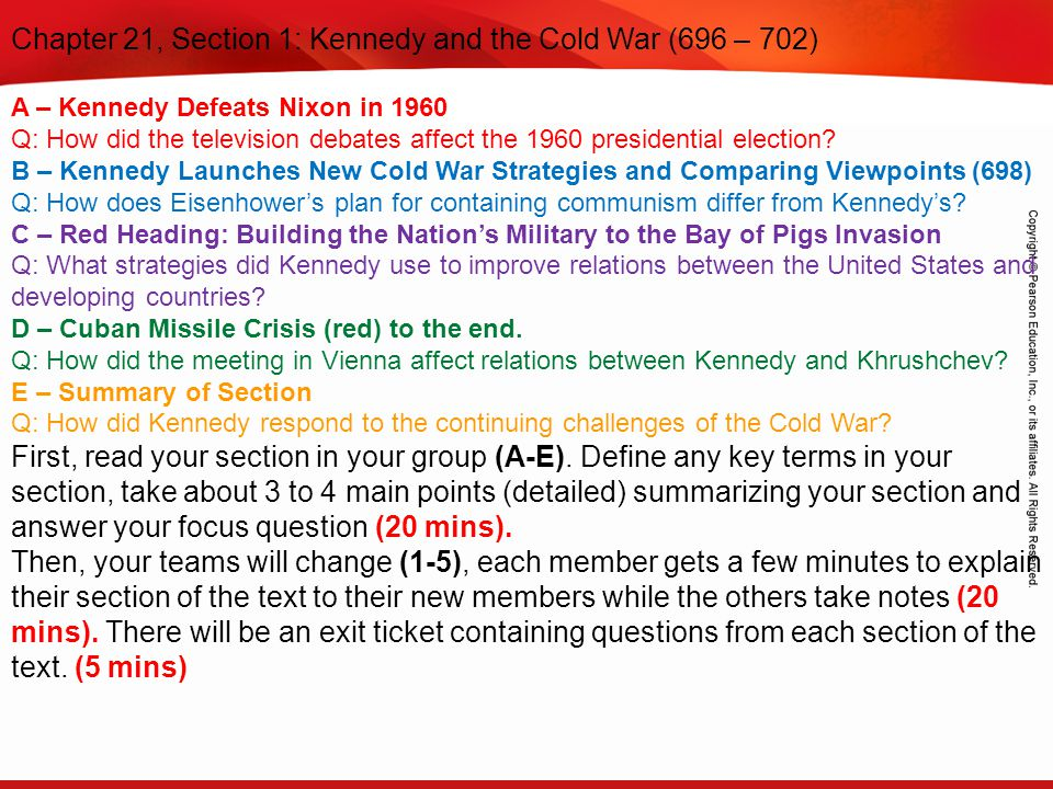 TEKS 8C: Calculate percent composition and empirical and molecular formulas. Chapter 21, Section 1: Kennedy and the Cold War (696 – 702) A – Kennedy D