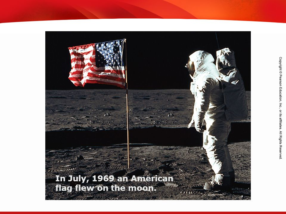 TEKS 8C: Calculate percent composition and empirical and molecular formulas. In July, 1969 an American flag flew on the moon.