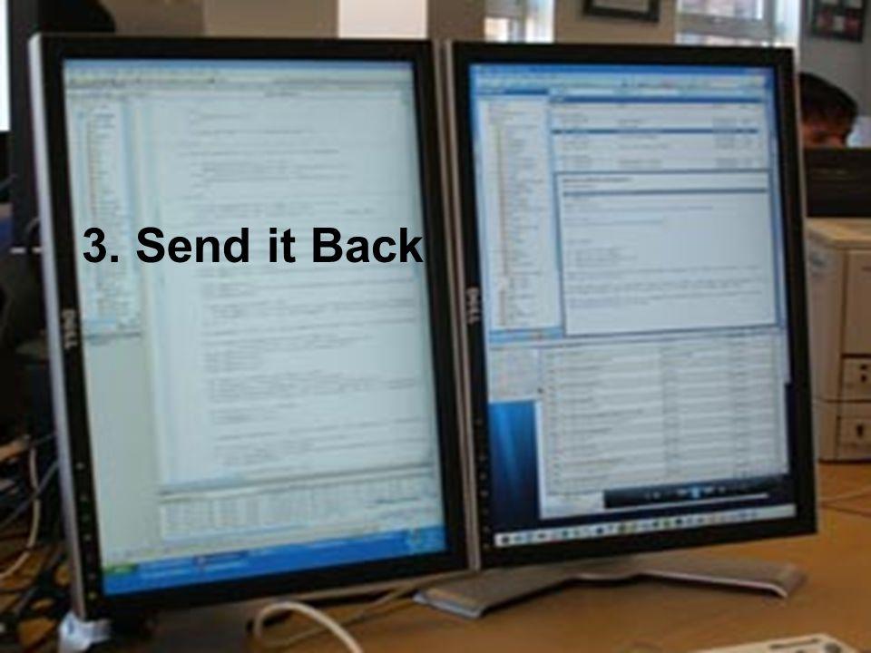 3. Send it Back