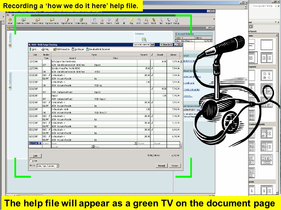 The help file will appear as a green TV on the document page Recording a 'how we do it here' help file.