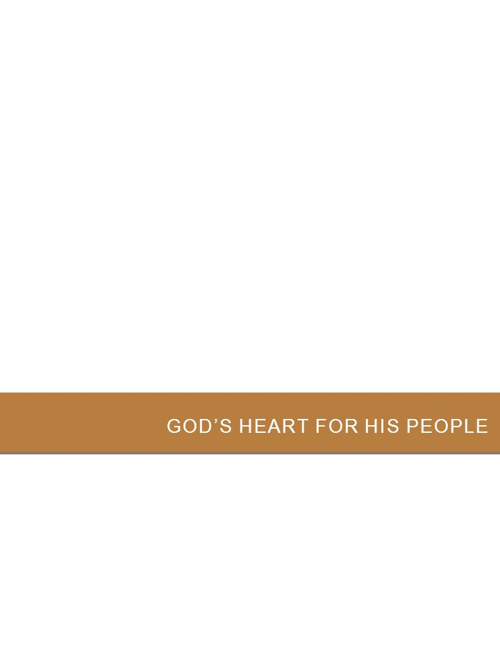 GOD'S HEART FOR HIS PEOPLE 37