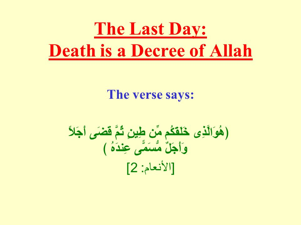 The verse means: He it is Who has created you from clay, and then has decreed a stated term (for you to die).