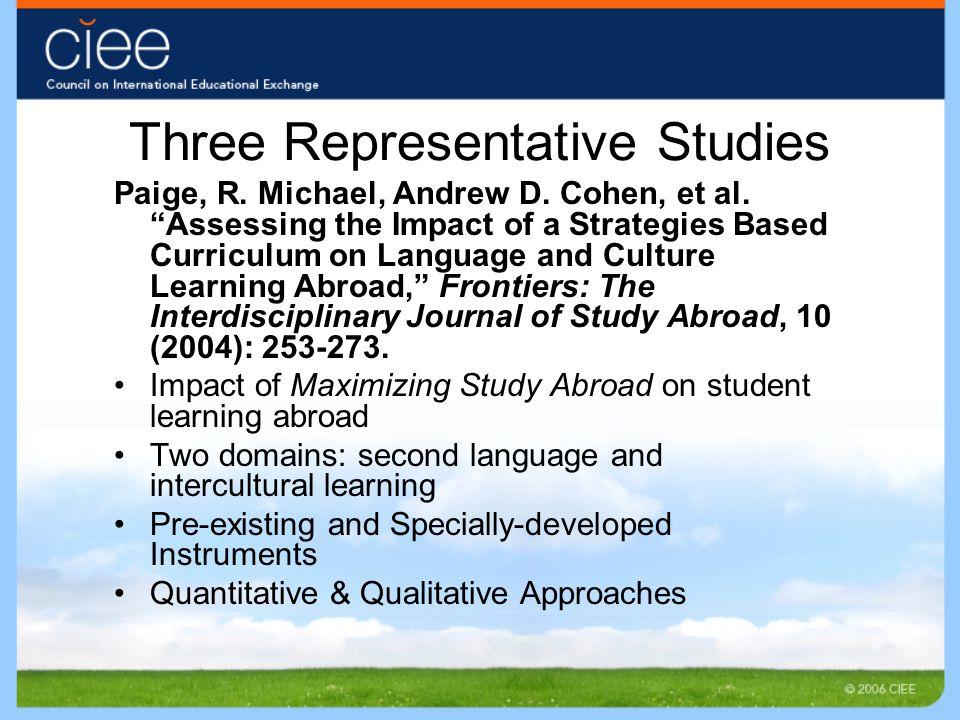 Three Representative Studies Paige, R. Michael, Andrew D.