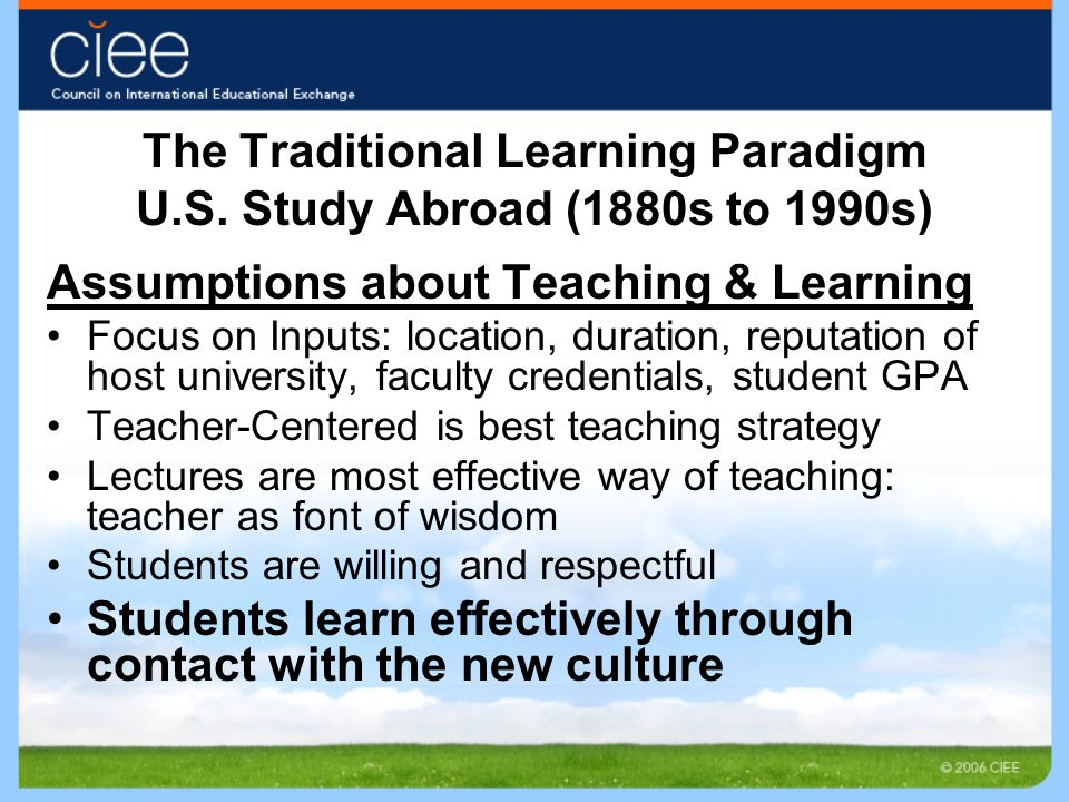 The Traditional Learning Paradigm U.S.