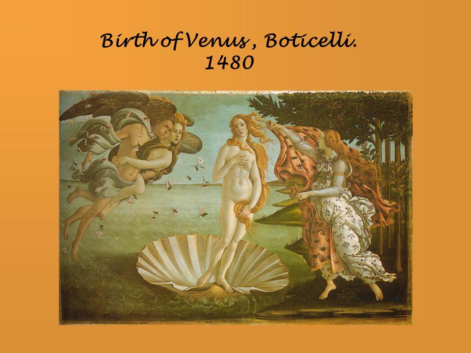 Birth of Venus, Boticelli. 1480