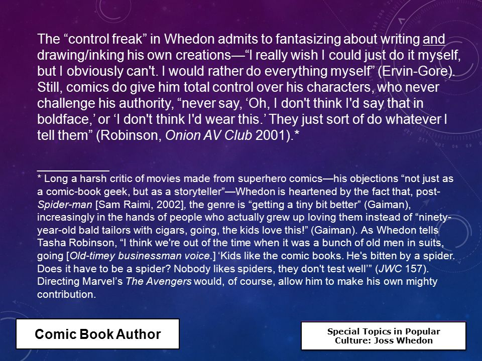 "Special Topics in Popular Culture: Joss Whedon Special Topics in Popular Culture: Joss Whedon The ""control freak"" in Whedon admits to fantasizing abou"