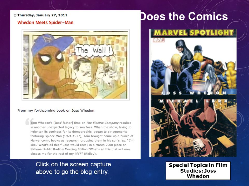 Click on the screen capture above to go the blog entry. Joss Does the Comics Special Topics in Film Studies: Joss Whedon