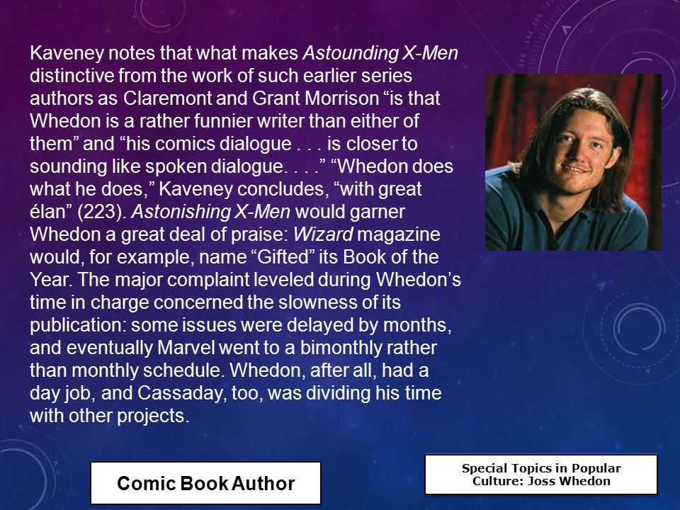 Special Topics in Popular Culture: Joss Whedon Special Topics in Popular Culture: Joss Whedon Kaveney notes that what makes Astounding X-Men distincti
