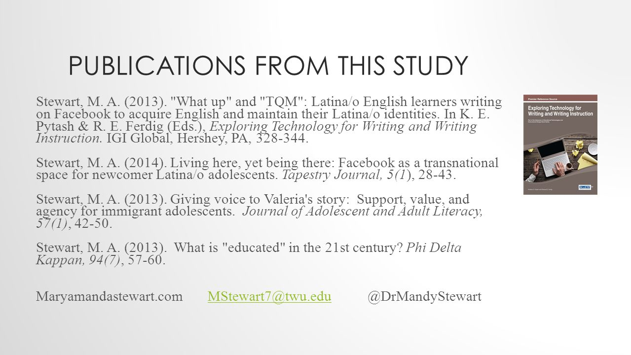 PUBLICATIONS FROM THIS STUDY Stewart, M. A. (2013).