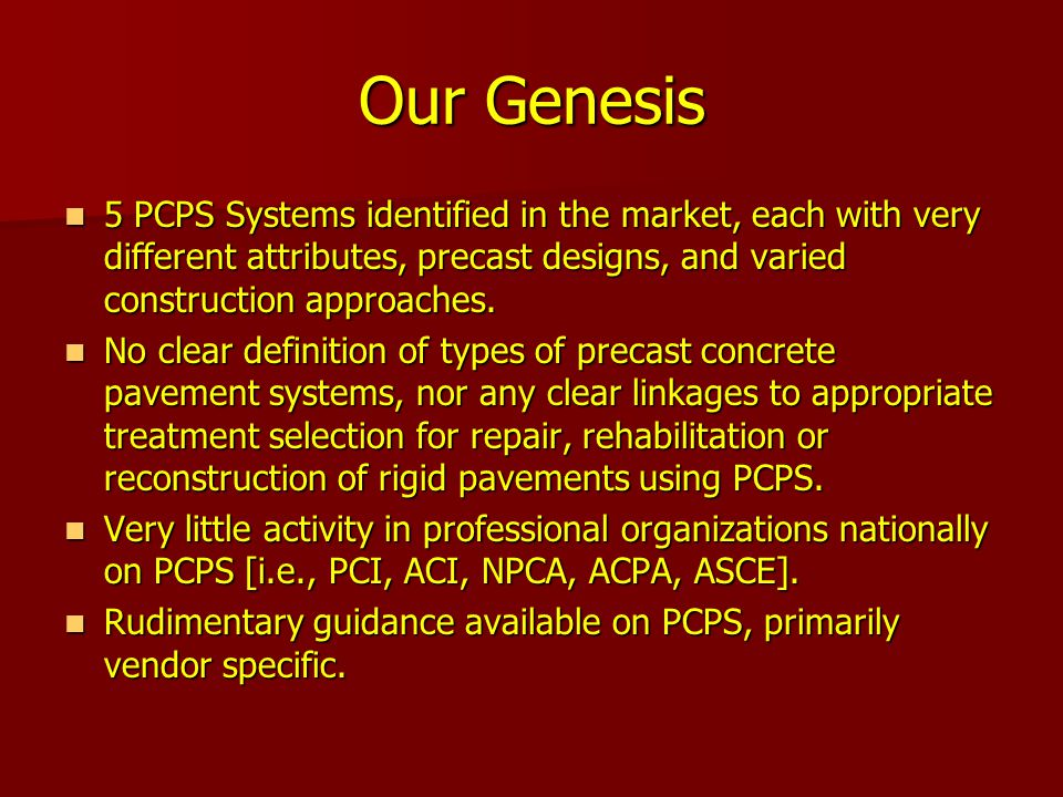Our Genesis 5 PCPS Systems identified in the market, each with very different attributes, precast designs, and varied construction approaches. 5 PCPS