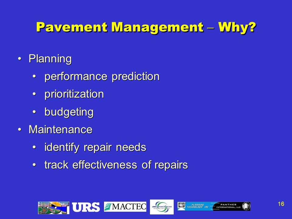 16 Pavement Management  Why.