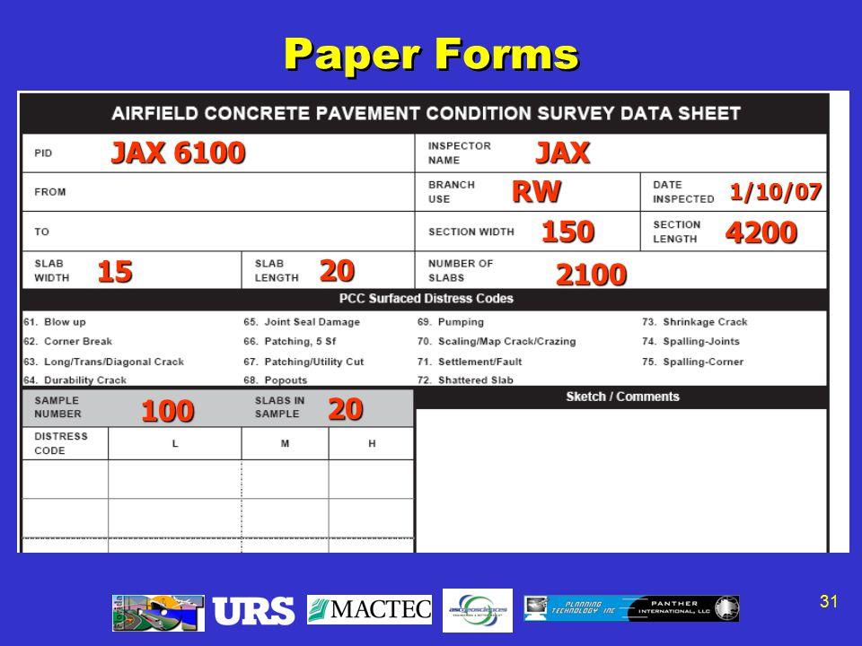 31 Paper Forms 2100 100 JAX 6100 JAX 1/10/07 15 20 20 150 4200 RW