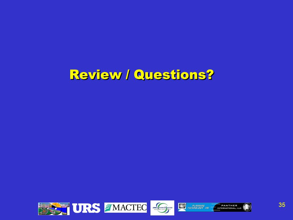 35 Review / Questions?