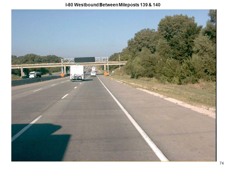 74 I-80 Westbound Between Mileposts 139 & 140