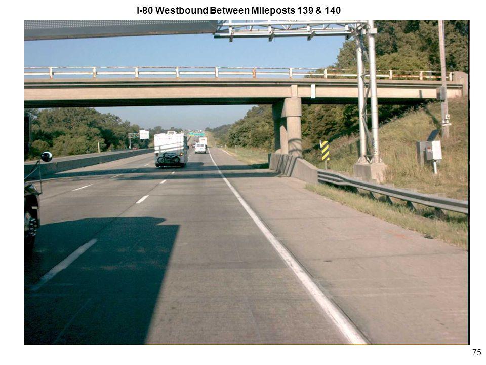 75 I-80 Westbound Between Mileposts 139 & 140