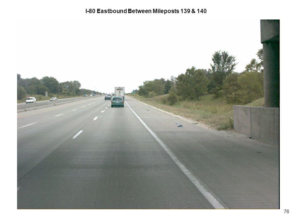 76 I-80 Eastbound Between Mileposts 139 & 140