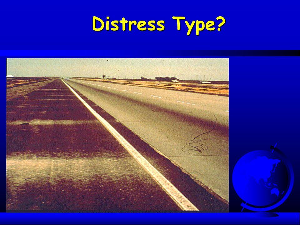 Distress Type?