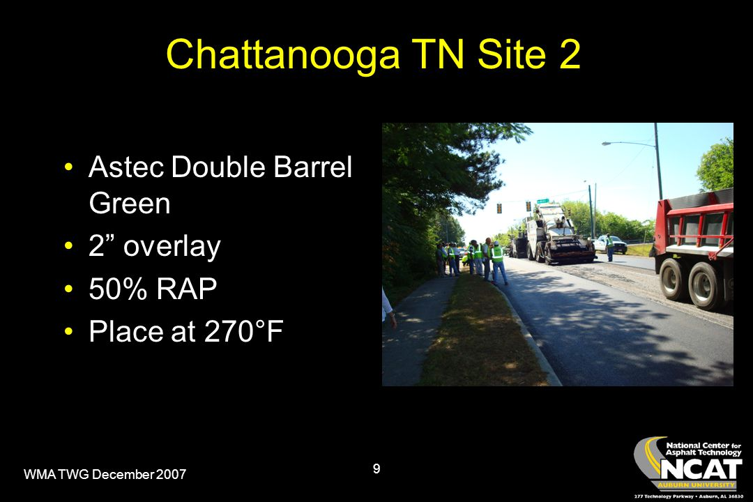 WMA TWG December 2007 9 Chattanooga TN Site 2 Astec Double Barrel Green 2 overlay 50% RAP Place at 270°F