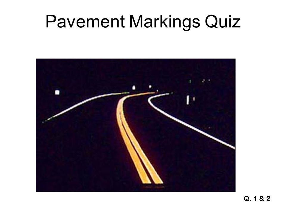 Pavement Markings Quiz Q. 14