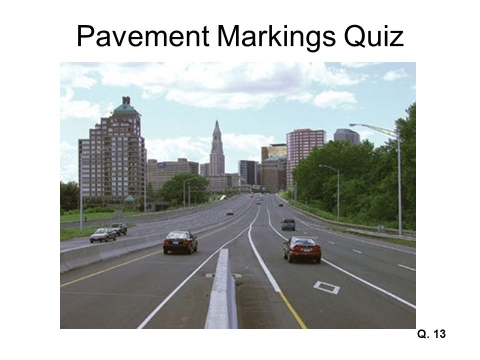 Pavement Markings Quiz Q. 13