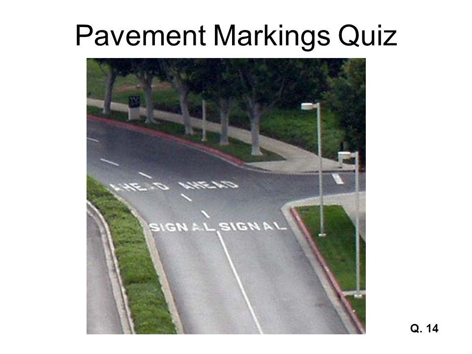Pavement Markings Quiz Q. 14