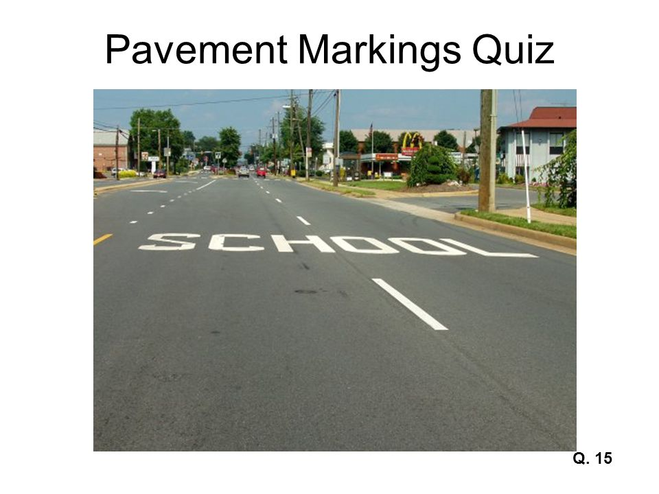 Pavement Markings Quiz Q. 15