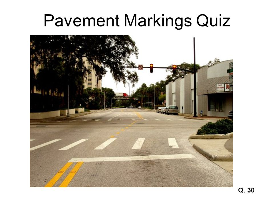 Pavement Markings Quiz Q. 30