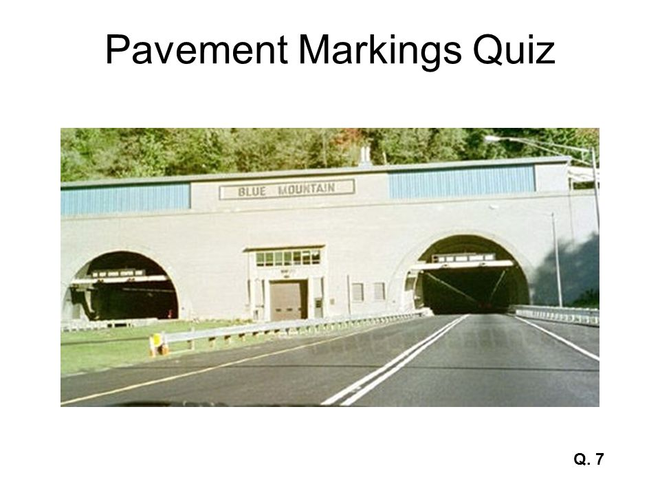 Pavement Markings Quiz Q. 7