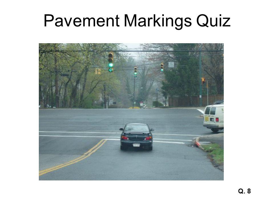 Pavement Markings Quiz Q. 8