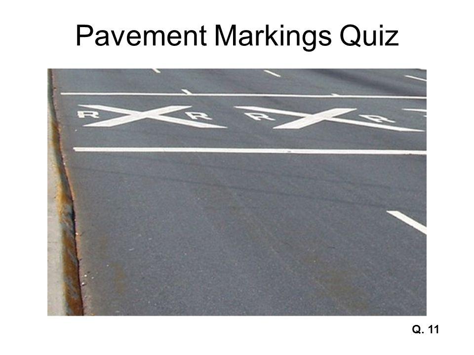 Pavement Markings Quiz Q. 12
