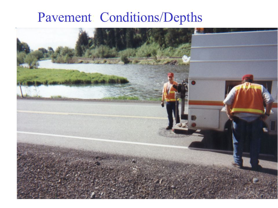 Pavement: Conditions/Depths
