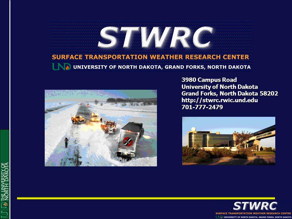 3980 Campus Road University of North Dakota Grand Forks, North Dakota 58202 http://stwrc.rwic.und.edu 701-777-2479