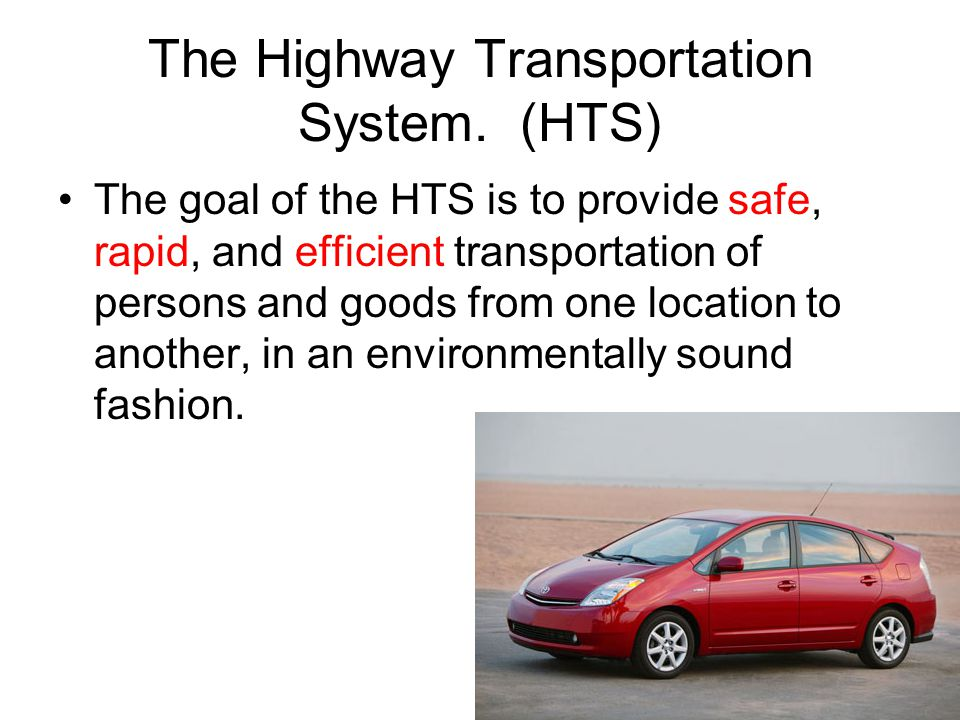 The Highway Transportation System.