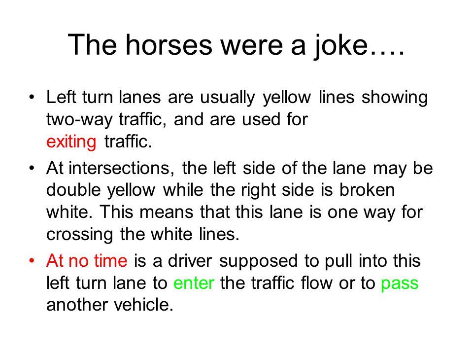 The horses were a joke….