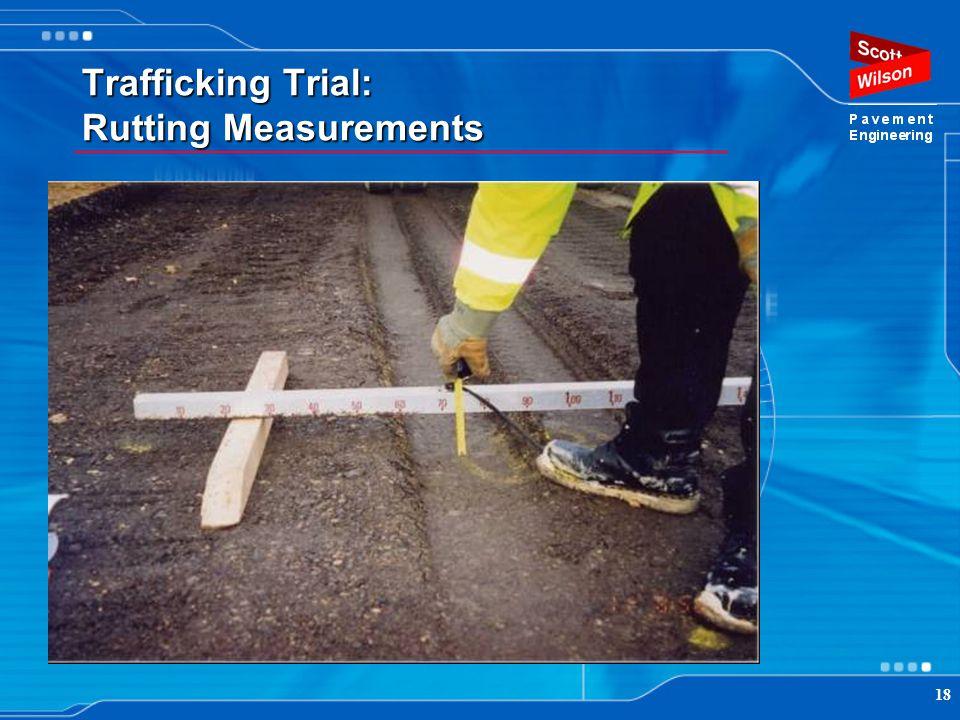 18 Trafficking Trial: Rutting Measurements