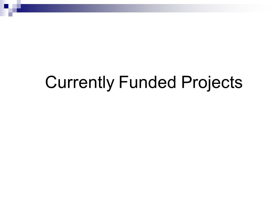 Currently Funded Projects